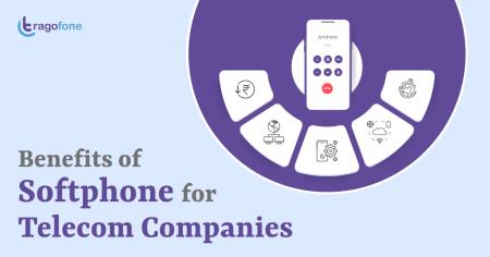 5 Benefits of Softphone for Telecom Companies