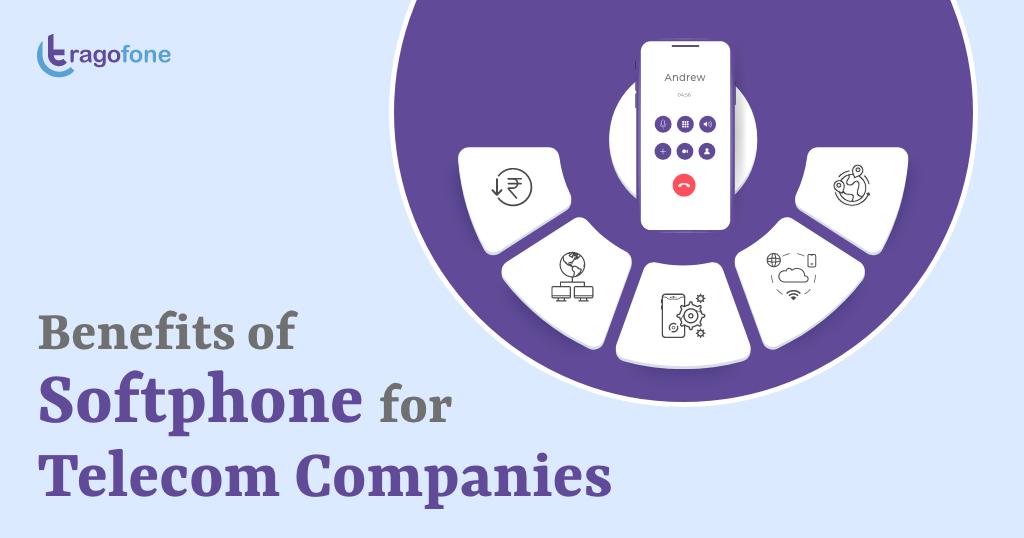 softphone benefits for telecom companies