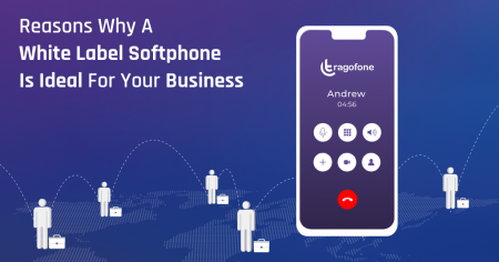 7 Reasons Why A White Label Softphone Is Ideal For Your Business