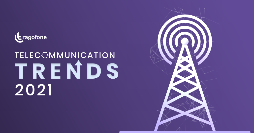 telecommunications industry trends in 2021