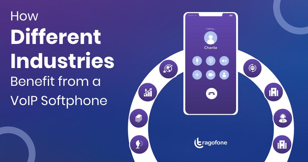 voip softphone industry benefits