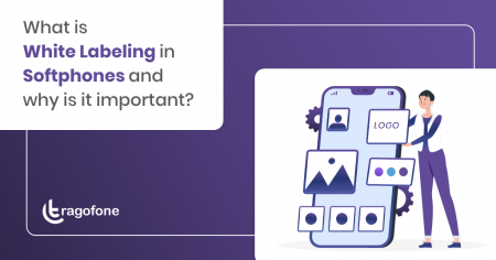 What is White Labeling in VoIP Softphones? Why is it Important?