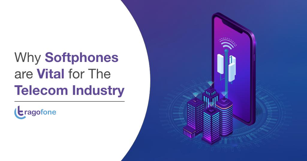 Softphones for Telecom Industry